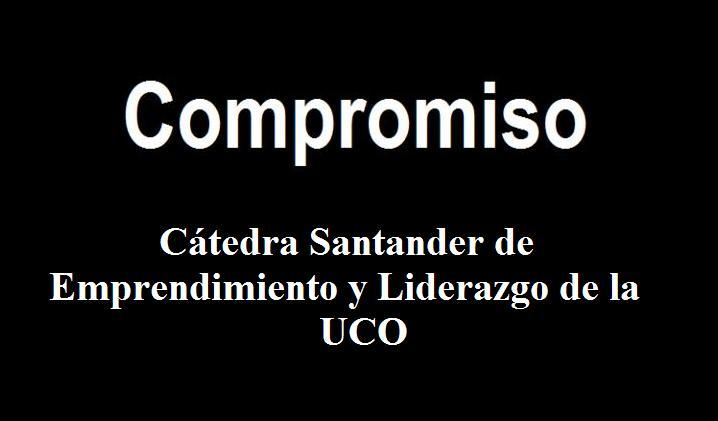 Compromiso Cátedra Santander de Emprendimiento y Liderazgo de la UCO