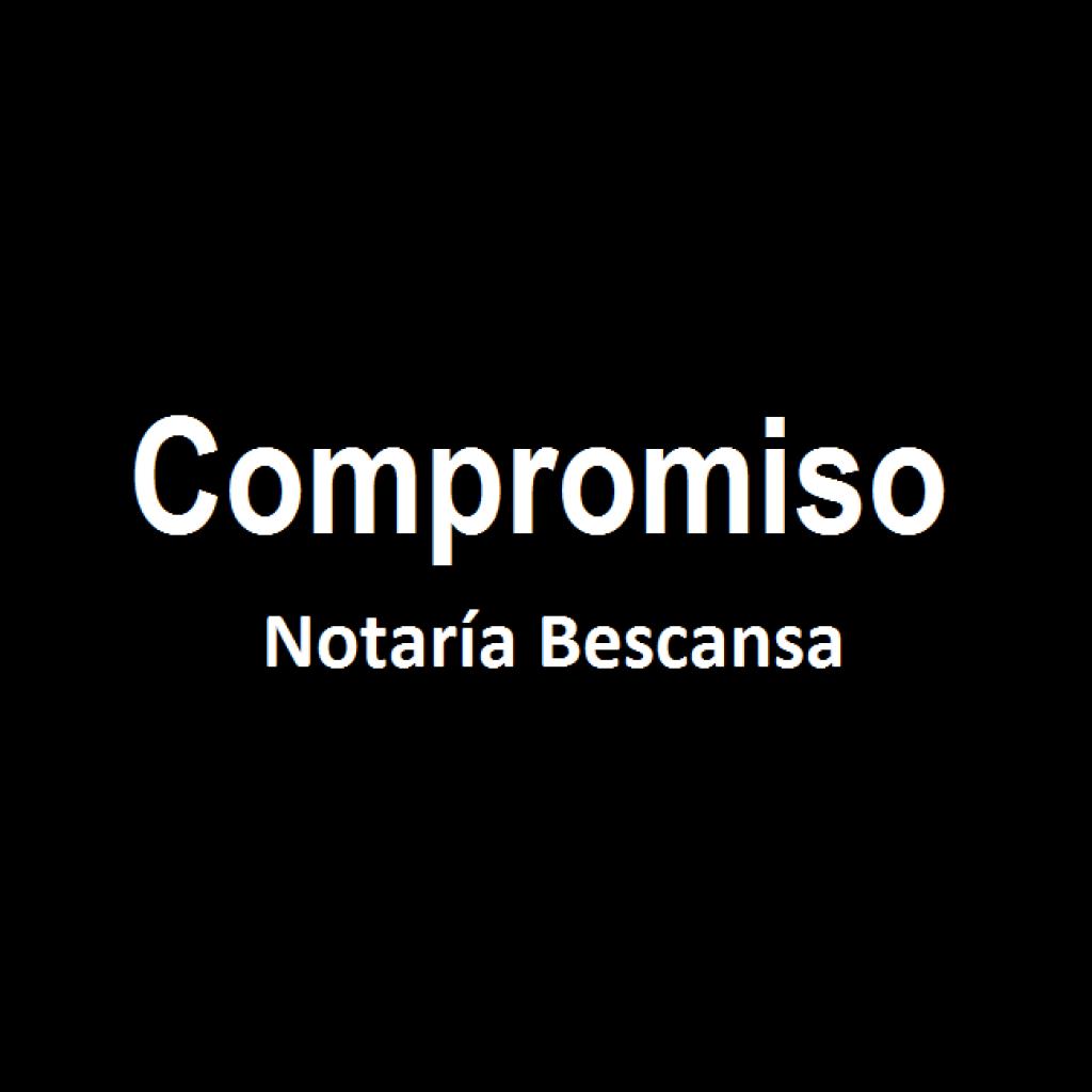 Compromiso Notaría Bescansa