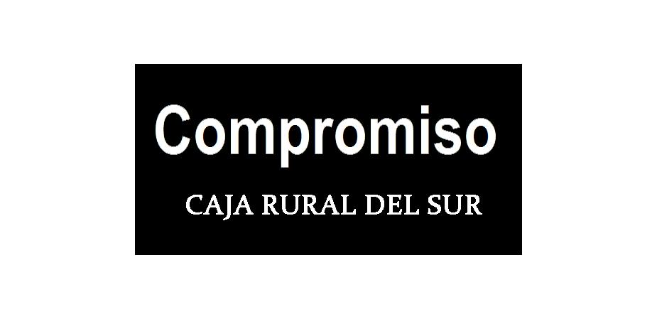 Compromiso Caja rural del Sur